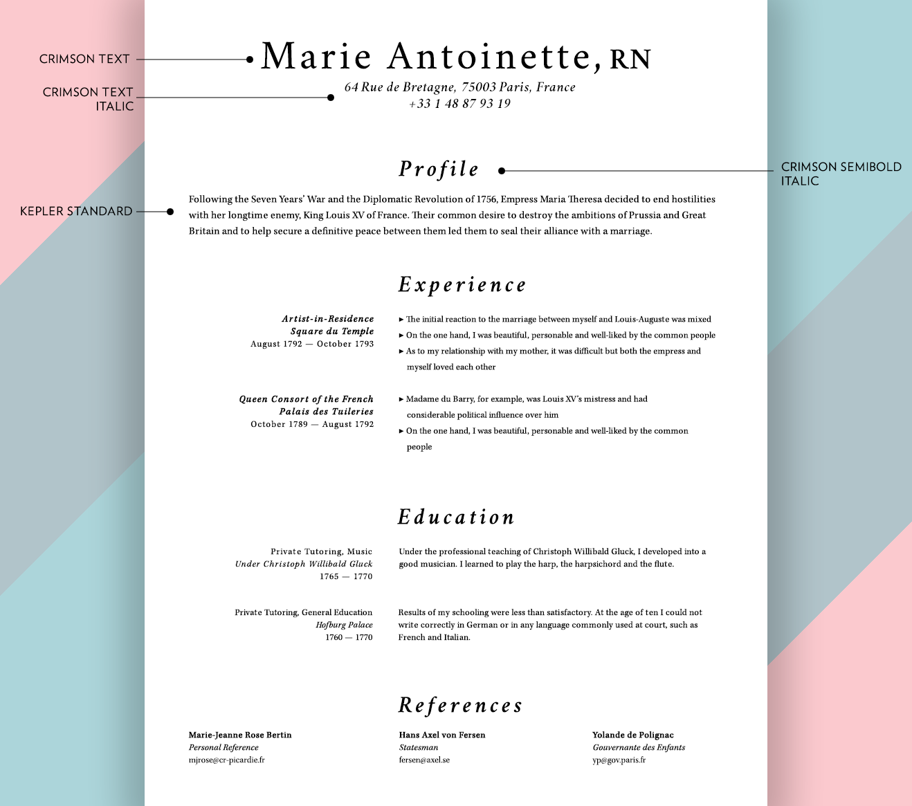 If You Donu0027t Trust Your Own Eye For Design, I Recommend Checking Out Some  Other Seriffed Résumés For Inspiration. Like These Fake Ones That I Just  Made:  Fonts To Use On A Resume